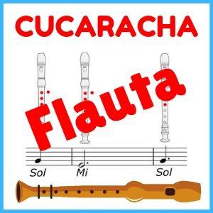 la cucaracha flauta dulce