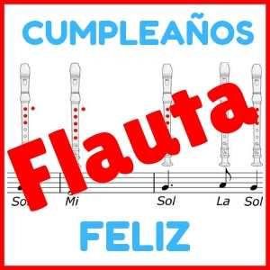 Cancion Cumpleanos.Notas De La Flauta Cumpleanos Feliz Cancion En Pdf